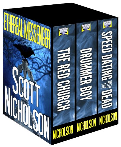 Ethereal Messenger: Three Novels by Scott Nicholson