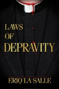 LAWS OF DEPRAVITY (Martyr Maker Series) by Eriq La Salle