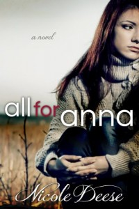 All For Anna by Nicole Deese