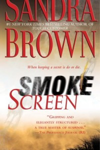 Smoke Screen: A Novel by Sandra Brown