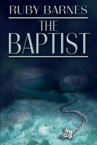 The Baptist: A Psychological Thriller by Ruby Barnes