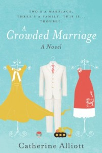 Crowded Marriage by Catherine Alliott
