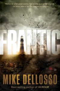 Frantic by Mike Dellosso