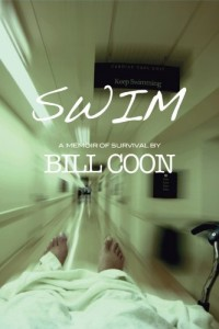 Swim: A Memoir of Survival by Bill Coon