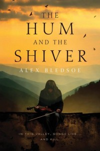The Hum and the Shiver: A Novel of the Tufa (Tufa Novels) by Alex Bledsoe