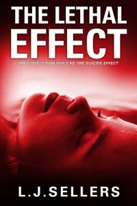The Lethal Effect by L.J. Sellers