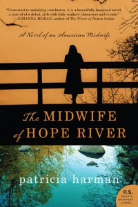 The Midwife of Hope River: A Novel of an American Midwife (P.S.) by Patricia Harman