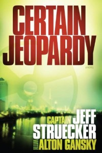 Certain Jeopardy by Jeff Struecker