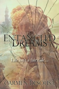 Entangled Dreams by Carmen DeSousa