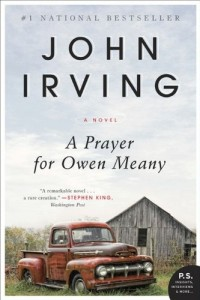 A Prayer for Owen Meany: A Novel by John Irving