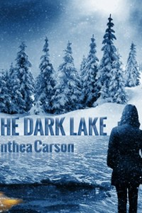 The Dark Lake (The Oshkosh Trilogy) by Anthea Carson