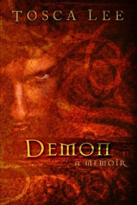 Demon: A Memoir by Tosca Lee