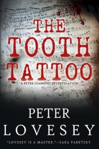 The Tooth Tattoo (Peter Diamond Investigation) by Peter Lovesey