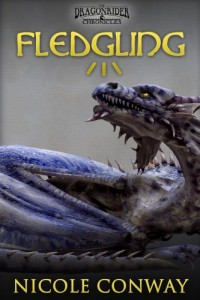 Fledgling (The Dragonrider Chronicles) by Nicole Conway