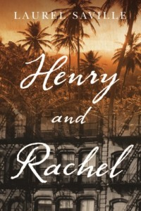 Henry and Rachel by Laurel Saville
