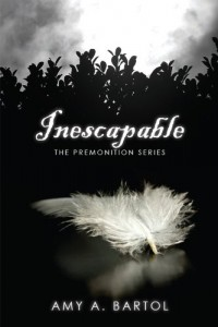 Inescapable (The Premonition Series (Volume 1)) by Amy A Bartol