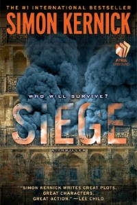 Siege: A Thriller by Simon Kernick