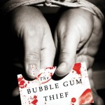 Showcase Book – The Bubble Gum Thief (Dagny Gray)