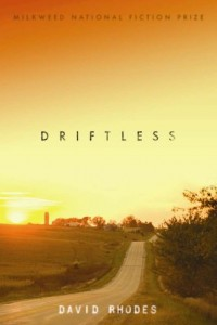 Driftless by David Rhodes