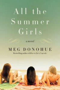 All the Summer Girls: A Novel (P.S.) by Meg Donohue