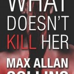 Showcase Book – What Doesn't Kill Her