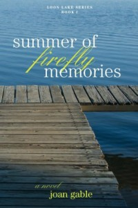 Bargain eBook Hunter: We Hunt for FREE & Bargain eBooks So You Don't Have To! -- A HotZippy Website: Today's Readers for Tomorrow's Bestsellers! © -- Bargain eBook Hunter proudly presents: Summer of Firefly Memories (Loon Lake Series) by Joan Gable!