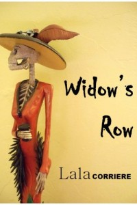 Bargain eBook Hunter: We Hunt for FREE & Bargain eBooks So You Don't Have To! -- A HotZippy Website: Today's Readers for Tomorrow's Bestsellers! © -- Bargain eBook Hunter proudly presents: Widow's Row by Lala Corriere!