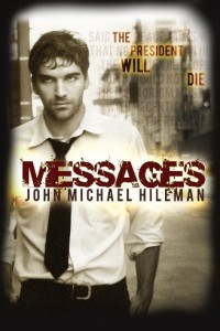 Bargain eBook Hunter: We Hunt for FREE & Bargain eBooks So You Don't Have To! -- A HotZippy Website: Today's Readers for Tomorrow's Bestsellers! © -- Bargain eBook Hunter proudly presents: Messages: Book 1 in the David Chance Series (Suspense, Mystery, Thriller) by John Michael Hileman!