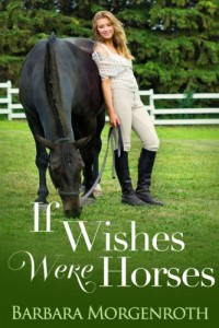 Bargain eBook Hunter: We Hunt for FREE & Bargain eBooks So You Don't Have To! -- A HotZippy Website: Today's Readers for Tomorrow's Bestsellers! © -- Bargain eBook Hunter proudly presents: If Wishes Were Horses by Barbara Morgenroth!