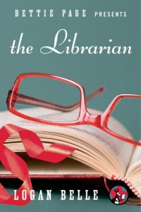 Bargain eBook Hunter: We Hunt for FREE & Bargain eBooks So You Don't Have To! -- A HotZippy Website: Today's Readers for Tomorrow's Bestsellers! © -- Bargain eBook Hunter proudly presents: Bettie Page Presents: The Librarian by Logan Belle!