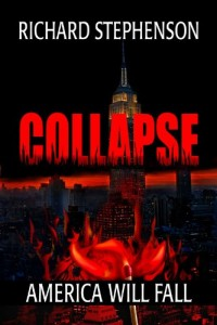 Bargain eBook Hunter: We Hunt for FREE & Bargain eBooks So You Don't Have To! -- A HotZippy Website: Today's Readers for Tomorrow's Bestsellers! © -- Bargain eBook Hunter proudly presents: Collapse (New America-Book One) by Richard Stephenson!