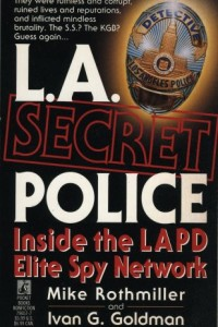 Bargain eBook Hunter: We Hunt for FREE & Bargain eBooks So You Don't Have To! -- A HotZippy Website: Today's Readers for Tomorrow's Bestsellers! © -- Bargain eBook Hunter proudly presents: L.A. Secret Police.  Inside the LAPD Elite Spy Network by Mike Rothmiller!