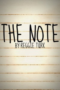 Bargain eBook Hunter: We Hunt for FREE & Bargain eBooks So You Don't Have To! -- A HotZippy Website: Today's Readers for Tomorrow's Bestsellers! © -- Bargain eBook Hunter proudly presents: The Note by Reggie Turk!