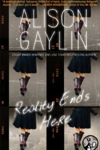 Bargain eBook Hunter: We Hunt for FREE & Bargain eBooks So You Don't Have To! -- A HotZippy Website: Today's Readers for Tomorrow's Bestsellers! © -- Bargain eBook Hunter proudly presents: Reality Ends Here by Alison Gaylin!