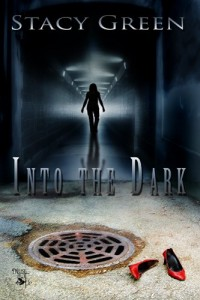 Bargain eBook Hunter: We Hunt for FREE & Bargain eBooks So You Don't Have To! -- A HotZippy Website: Today's Readers for Tomorrow's Bestsellers! © -- Bargain eBook Hunter proudly presents: Into the Dark by Stacy Green!