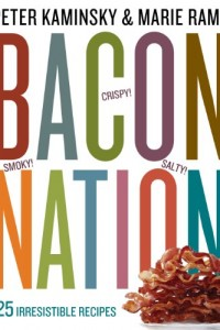 Bargain eBook Hunter: We Hunt for FREE & Bargain eBooks So You Don't Have To! -- A HotZippy Website: Today's Readers for Tomorrow's Bestsellers! © -- Bargain eBook Hunter proudly presents: Bacon Nation: 125 Irresistible Recipes by Peter Kaminsky!