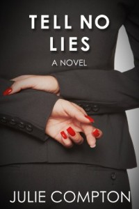 Bargain eBook Hunter: We Hunt for FREE & Bargain eBooks So You Don't Have To! -- A HotZippy Website: Today's Readers for Tomorrow's Bestsellers! © -- Bargain eBook Hunter proudly presents: Tell No Lies by Julie Compton!