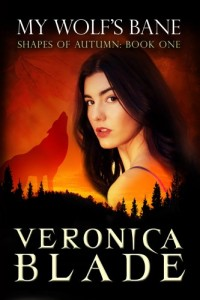 Bargain eBook Hunter: We Hunt for FREE & Bargain eBooks So You Don't Have To! -- A HotZippy Website: Today's Readers for Tomorrow's Bestsellers! © -- Bargain eBook Hunter proudly presents: My Wolf's Bane (Shapes of Autumn, book one) by Veronica Blade!