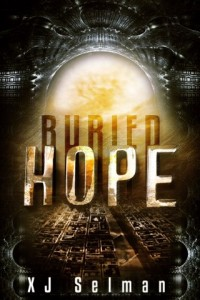 Bargain eBook Hunter: We Hunt for FREE & Bargain eBooks So You Don't Have To! -- A HotZippy Website: Today's Readers for Tomorrow's Bestsellers! © -- Bargain eBook Hunter proudly presents: Buried Hope (Spes) by XJ Selman!