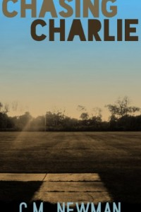 Bargain eBook Hunter: We Hunt for FREE & Bargain eBooks So You Don't Have To! -- A HotZippy Website: Today's Readers for Tomorrow's Bestsellers! © -- Bargain eBook Hunter proudly presents: Chasing Charlie by C. M. Newman!