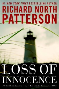 Bargain eBook Hunter: We Hunt for FREE & Bargain eBooks So You Don't Have To! -- A HotZippy Website: Today's Readers for Tomorrow's Bestsellers! © -- Bargain eBook Hunter proudly presents: Loss of Innocence by Richard North Patterson!