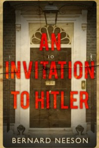 Bargain eBook Hunter: We Hunt for FREE & Bargain eBooks So You Don't Have To! -- A HotZippy Website: Today's Readers for Tomorrow's Bestsellers! © -- Bargain eBook Hunter proudly presents: An Invitation to Hitler by Bernard Neeson!