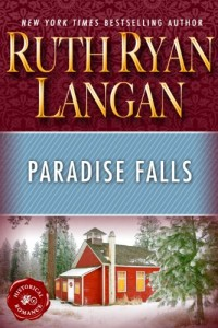 Bargain eBook Hunter: We Hunt for FREE & Bargain eBooks So You Don't Have To! -- A HotZippy Website: Today's Readers for Tomorrow's Bestsellers! © -- Bargain eBook Hunter proudly presents: Paradise Falls by Ruth Ryan Langan!