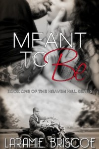 Bargain eBook Hunter: We Hunt for FREE & Bargain eBooks So You Don't Have To! -- A HotZippy Website: Today's Readers for Tomorrow's Bestsellers! © -- Bargain eBook Hunter proudly presents: Meant To Be (Heaven Hill Series) by Laramie Briscoe!