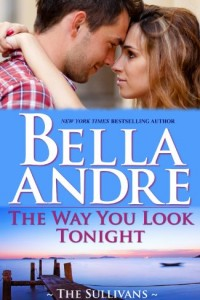 Bargain eBook Hunter: We Hunt for FREE & Bargain eBooks So You Don't Have To! -- A HotZippy Website: Today's Readers for Tomorrow's Bestsellers! © -- Bargain eBook Hunter proudly presents: The Way You Look Tonight: The Sullivans by Bella Andre!