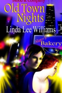 Bargain eBook Hunter: We Hunt for FREE & Bargain eBooks So You Don't Have To! -- A HotZippy Website: Today's Readers for Tomorrow's Bestsellers! © -- Bargain eBook Hunter proudly presents: OLD TOWN NIGHTS (BLOOD & COMPANY) by Linda Lee Williams!