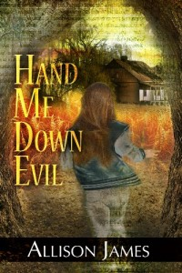 Bargain eBook Hunter: We Hunt for FREE & Bargain eBooks So You Don't Have To! -- A HotZippy Website: Today's Readers for Tomorrow's Bestsellers! © -- Bargain eBook Hunter proudly presents: Hand Me Down Evil (Hand Me Down Trilogy) by Allison James!