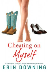 Bargain eBook Hunter: We Hunt for FREE & Bargain eBooks So You Don't Have To! -- A HotZippy Website: Today's Readers for Tomorrow's Bestsellers! © -- Bargain eBook Hunter proudly presents: Cheating on Myself by Erin Downing!