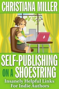 Bargain eBook Hunter: We Hunt for FREE & Bargain eBooks So You Don't Have To! -- A HotZippy Website: Today's Readers for Tomorrow's Bestsellers! © -- Bargain eBook Hunter proudly presents: Self-Publishing on a Shoestring: Insanely Helpful Links For Indie Authors by Christiana Miller!