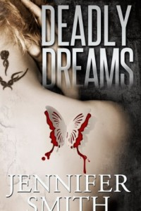 Bargain eBook Hunter: We Hunt for FREE & Bargain eBooks So You Don't Have To! -- A HotZippy Website: Today's Readers for Tomorrow's Bestsellers! © -- Bargain eBook Hunter proudly presents: Deadly Dreams by Jennifer Smith!